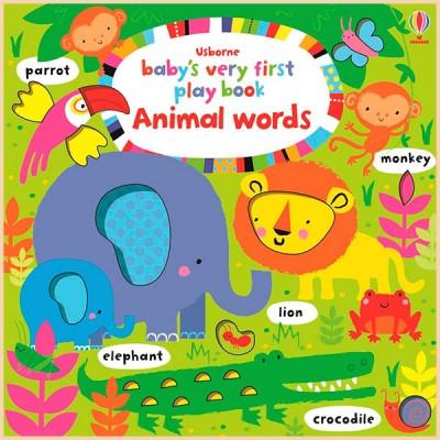 Детская книга с тактильными ощущениями Baby's Very First Play Book: Animal Words