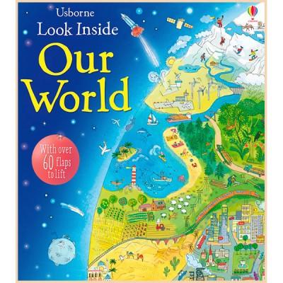 Детская познавательная книга Usborne Look Inside Our World
