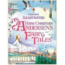 Usborne Illustrated Hans Christian Andersen's Fairy Tales (Сказки Ганса Кристиана Андерсена)