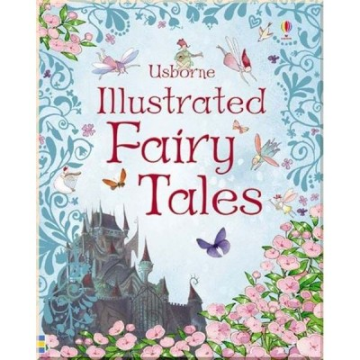 Детская книга Usborne Illustrated Fairy Tales