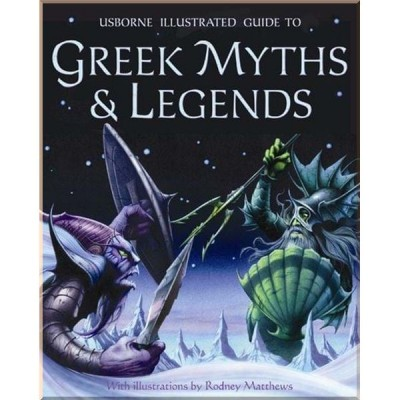 Детская книга Usborne Illustrated Guide to Greek Myths and Legends