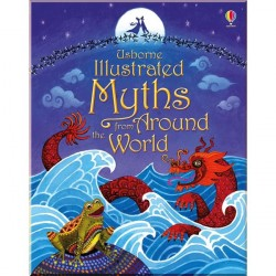 Детская книга Usborne Illustrated Myths from Around the World