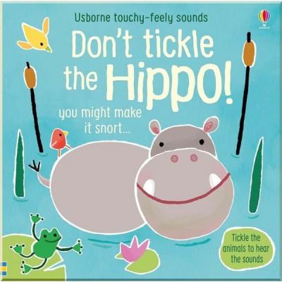 Детская тактильно-звуковая книга Usborne Don't Tickle the Hippo! (Touchy-Feely Sounds Books)