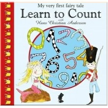 Детская книга My Very First Fairy Tale: Learn to Count with Hans Christian Andersen
