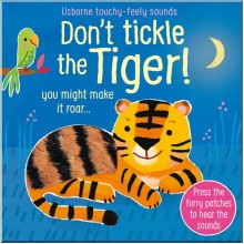 Usborne Don't tickle the Tiger!